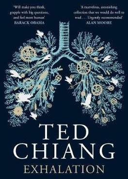 Ted Chiang - Exhalation